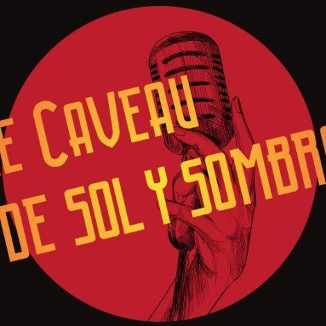 Le caveau de Sol Y Sombra